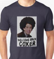 Welcome Back Cox Coxer Unisex T-Shirt