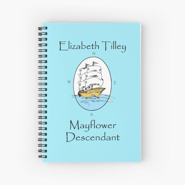 Elizabeth Tilley, Mayflower Descendant Spiral Notebook