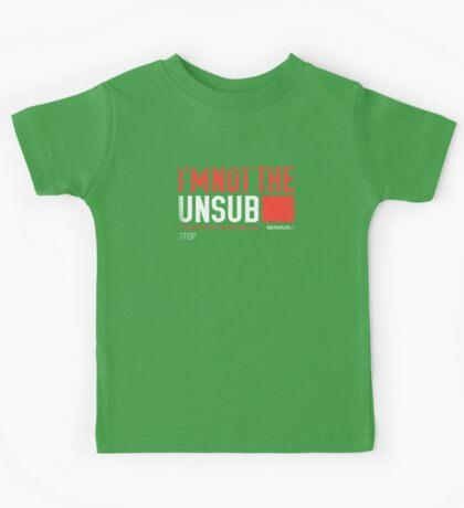 I'm Not The Unsub Kids Clothes