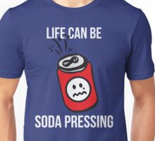 Life Can Be Soda Pressing Unisex T-Shirt