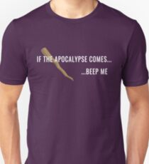 If the Apocalypse Comes...Beep Me T-Shirt