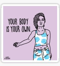 Your Body Is Your Own Sticker