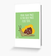 Your Own Pace Greeting Card