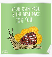 Your Own Pace Poster