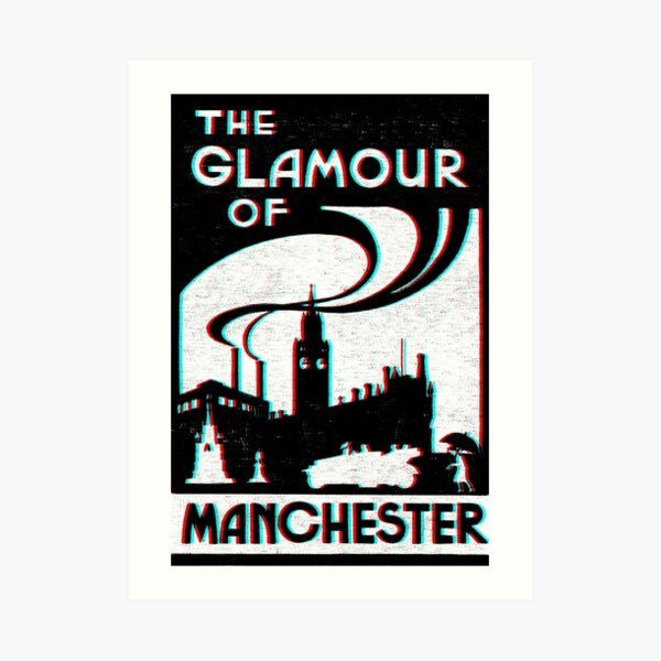 GLAMOUR Of Manchester Art Print