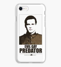 Evil gay predator iPhone Case/Skin