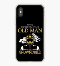 Never Underestimate An Old Man With A Snowmobile iPhone Case