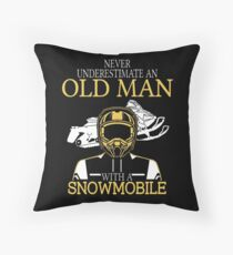 Never Underestimate An Old Man With A Snowmobile Throw Pillow