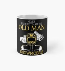 Never Underestimate An Old Man With A Snowmobile Mug