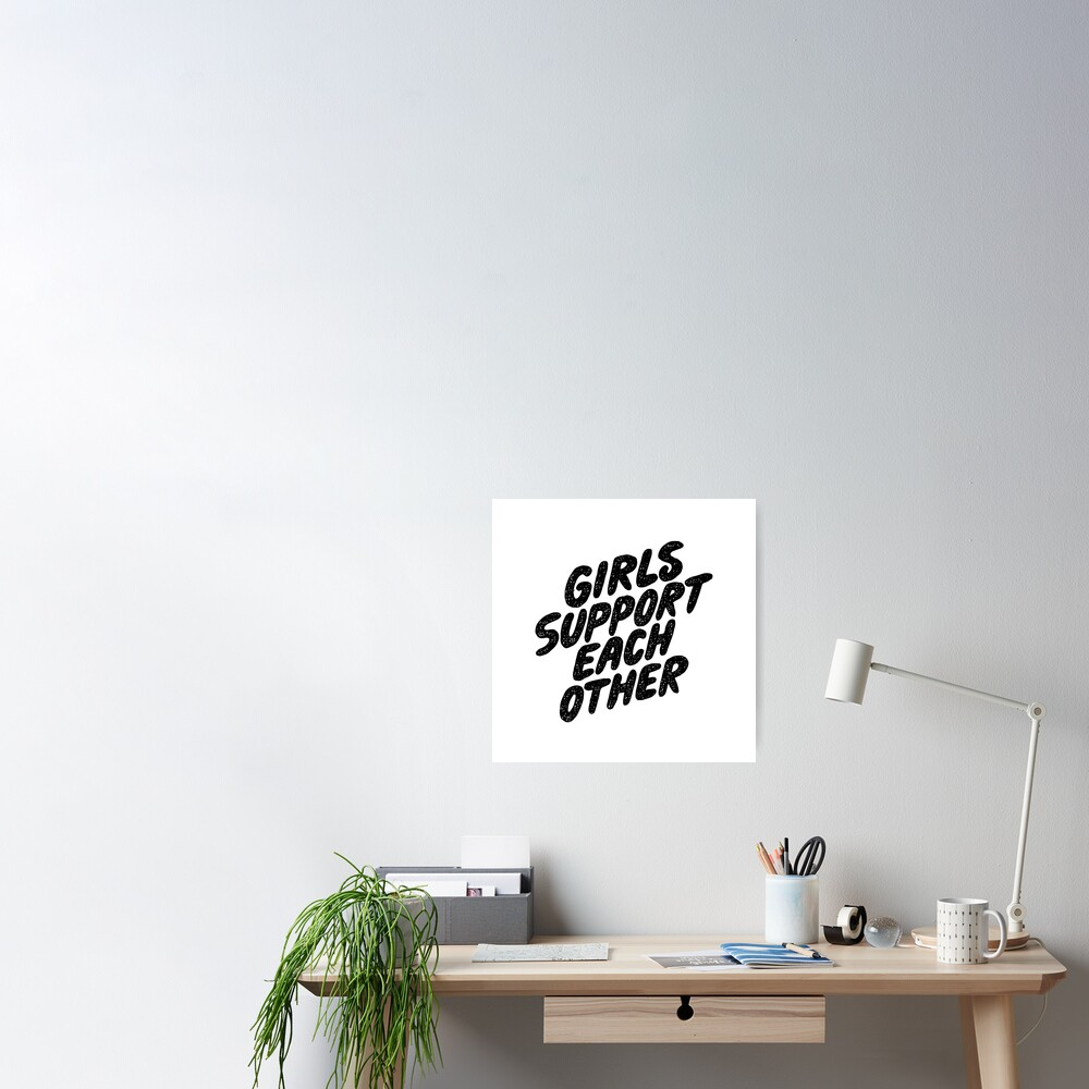 Girls Support Black Text Poster
