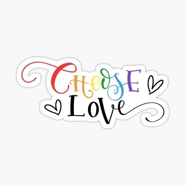 Choose Love Sticker