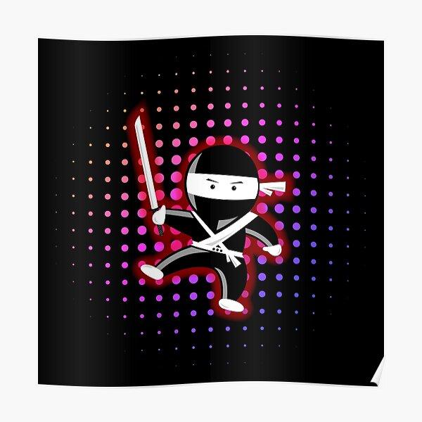 Ninja Moves Me Poster