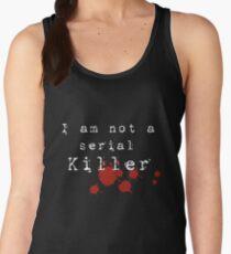 I am not a Serial Killer Women's Tank Top