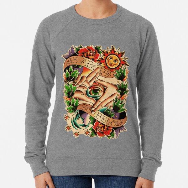 As Above So Below I Lightweight Sweatshirt