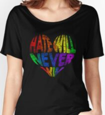 Hate will never win Women's Relaxed Fit T-Shirt