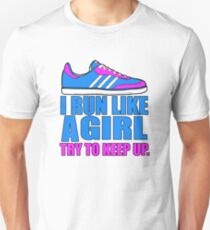 Run Like a Girl  Slim Fit T-Shirt