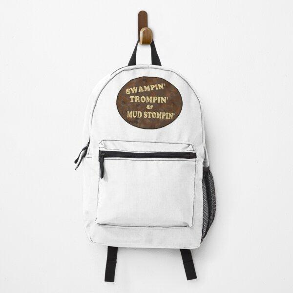 Swampin', Trompin' and Mud Stompin' .  Design in all mud browns! Backpack