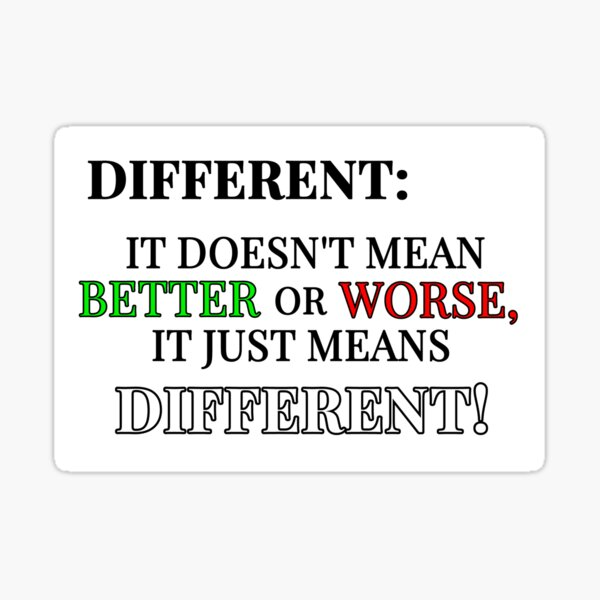 It Just Means Different! Sticker