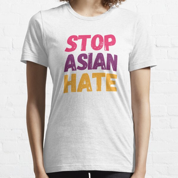 shirt Unisex Clothing Gift Ideas For Men Women  Boy Girl Birthday Party ROBERT190327 Stop Asian Hate Stop Aapi Hate  T