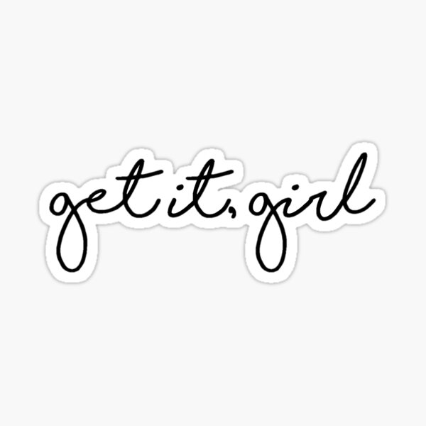 Get It Girl Sticker