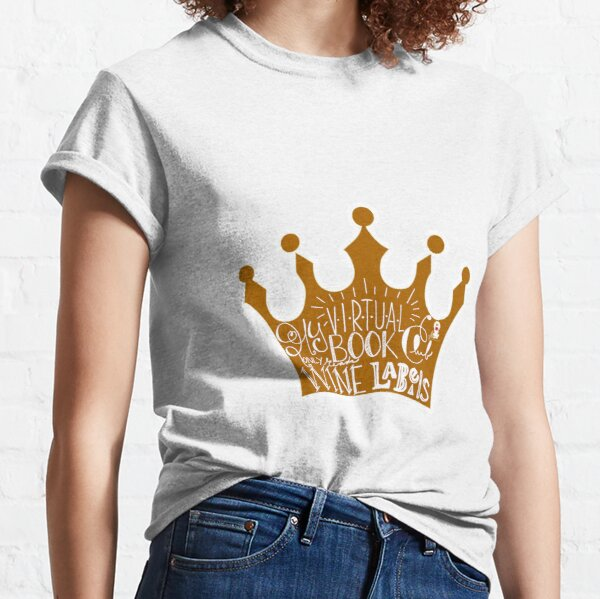 My Virtual Book Only Reads Wine Labels Classic T-Shirt