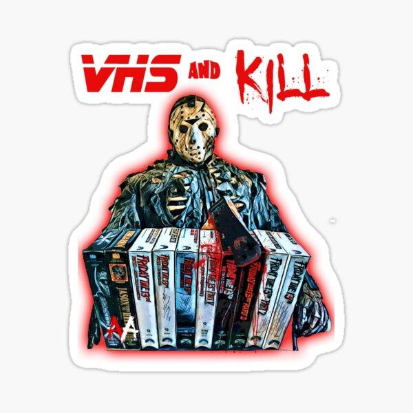VHS and Kill - Jason Sticker