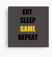Eat, Sleep, Game. Canvas Print