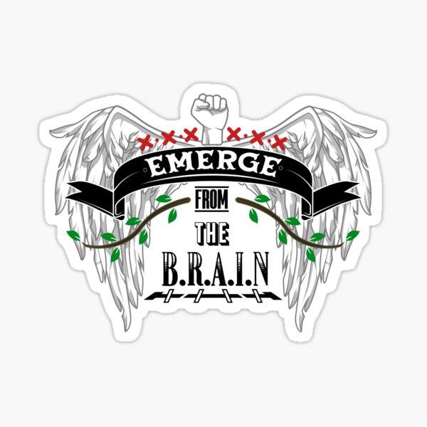 Emerge from the Brain Sticker