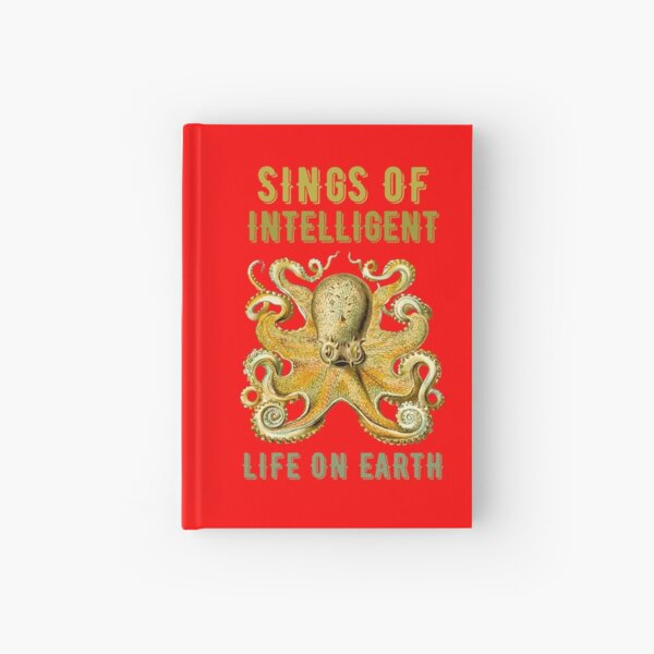 Sings of intelligent life on earth  Hardcover Journal