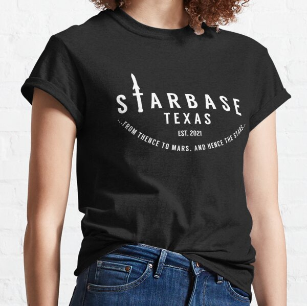 Starbase Texas with Starship Sillhouette - Thense To Mars, Hense To Stars Classic T-Shirt