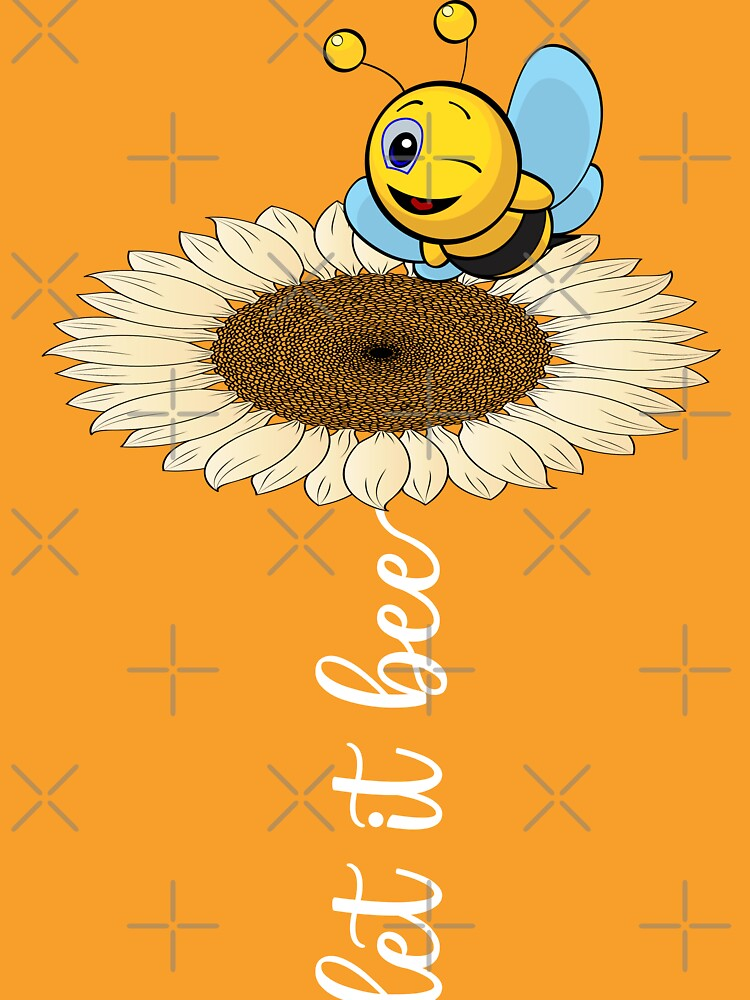 cute wholesome bee hand drawn let it bee bee quote by MickyDeeTees