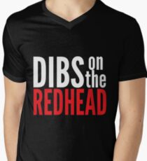 Dibs on the Redhead Men's V-Neck T-Shirt