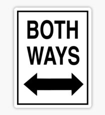 Both Ways Sticker