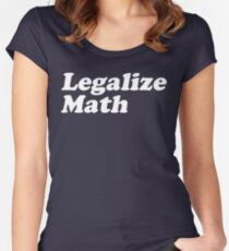 Legalize Math Women's Fitted Scoop T-Shirt