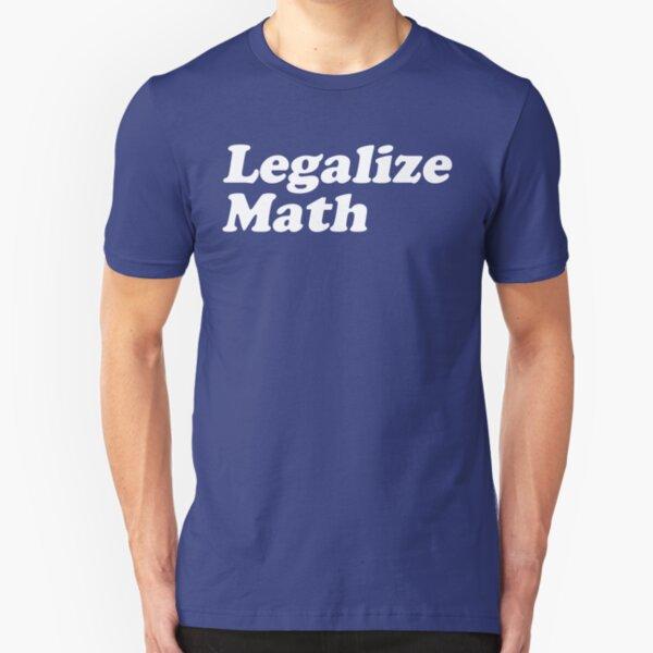 Legalize Math Slim Fit T-Shirt