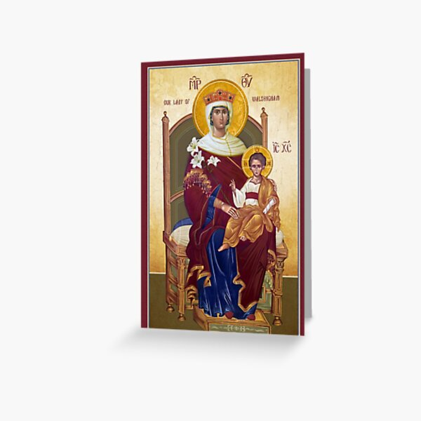 Our Lady Of Walsingham - The Theotokos Greeting Card