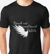 Reach out and touch faith -white Unisex T-Shirt