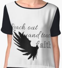Reach out and touch faith Women's Chiffon Top