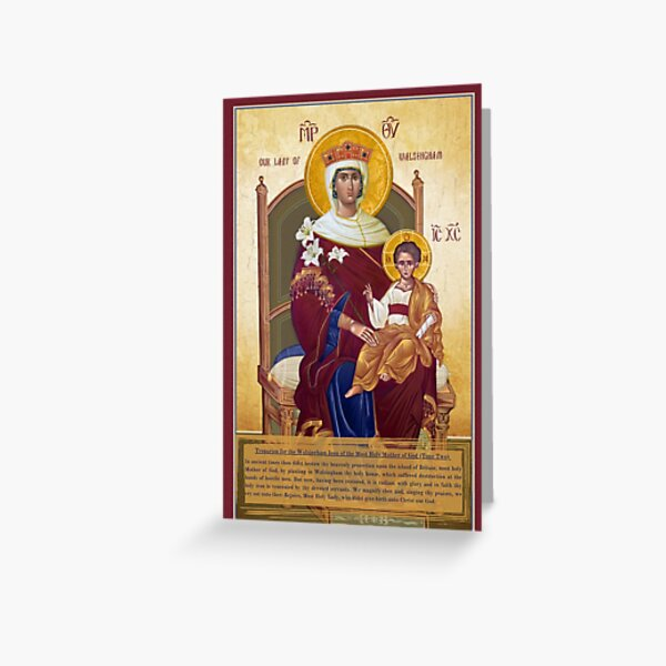 Our Lady Of Walsingham Troparion Tone Two - The Theotokos  Greeting Card