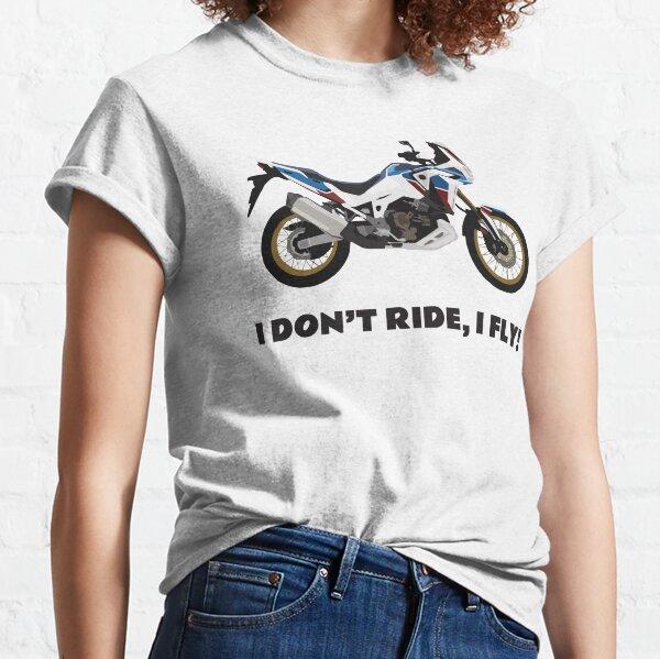 I don't ride, I fly! Honda CRF1100L Africa Twin Classic T-Shirt