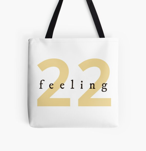 Feeling 22 inspired by Taylor Swift All Over Print Tote Bag