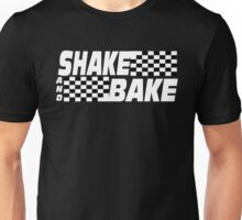 Shake And Bake - Talladega Nights Unisex T-Shirt