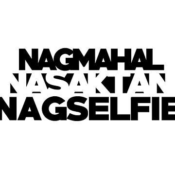 """Nasaktan"" DEEP SHIrT by bxwshirts"
