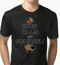 Keep Calm and SQUIRREL Tri-blend T-Shirt