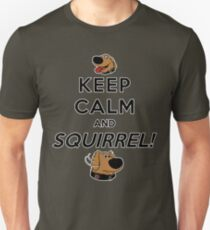 Keep Calm and SQUIRREL Unisex T-Shirt