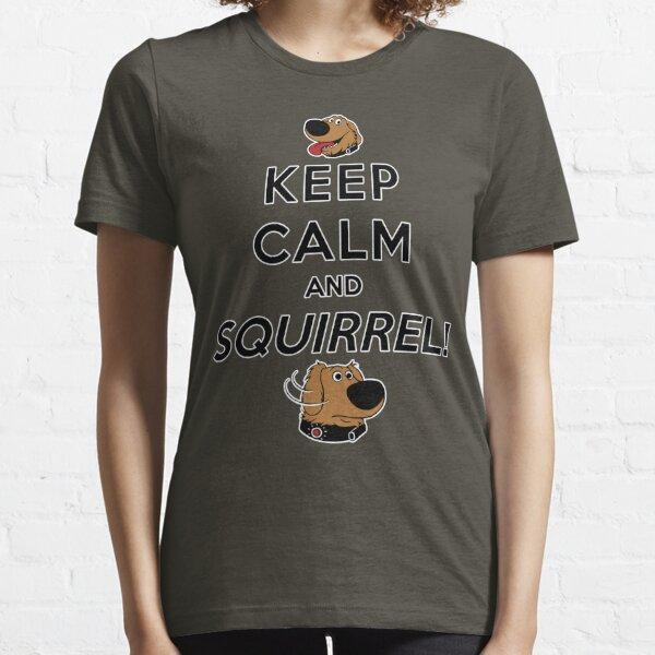 Keep Calm and SQUIRREL Essential T-Shirt