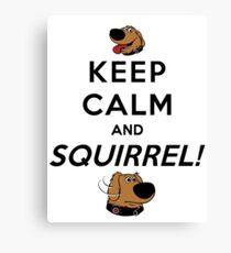 Keep Calm and SQUIRREL Canvas Print