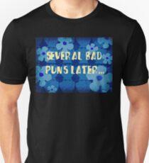 Several bad puns later... Unisex T-Shirt