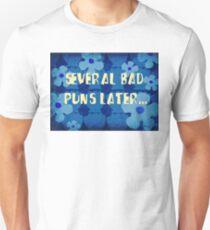 Several bad puns later... T-Shirt