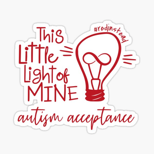 Autism Acceptance Light It Up Red Instead Sticker
